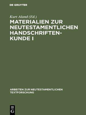 cover image of Materialien zur neutestamentlichen Handschriftenkunde I