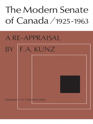 cover image of The Modern Senate of Canada 1925-1963