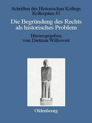 cover image of Die Begründung des Rechts als historisches Problem