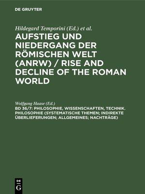 cover image of Philosophie, Wissenschaften, Technik. Philosophie (Systematische Themen; Indirekte Überlieferungen; Allgemeines; Nachträge)