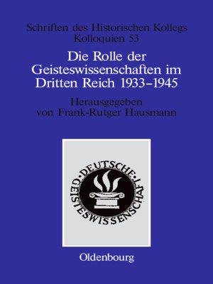 cover image of Die Rolle der Geisteswissenschaften im Dritten Reich 1933–1945