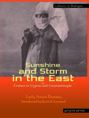 cover image of Sunshine and Storm in the East, or Cruises to Cyprus and Constantinople