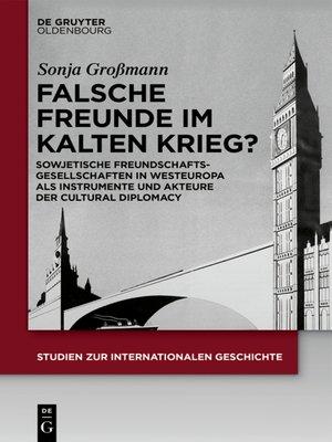 cover image of Falsche Freunde im Kalten Krieg?