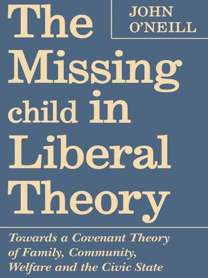 cover image of The Missing Child in Liberal Theory