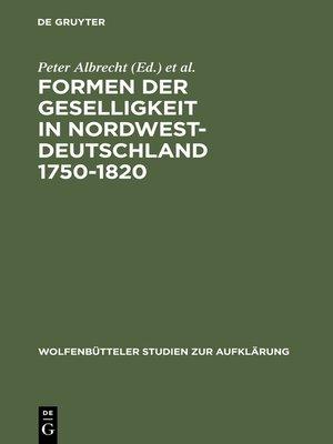 cover image of Formen der Geselligkeit in Nordwestdeutschland 1750-1820