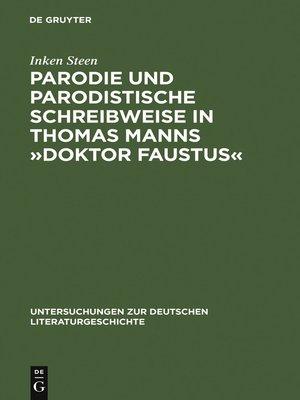 cover image of Parodie und parodistische Schreibweise in Thomas Manns »Doktor Faustus«