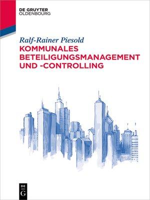 cover image of Kommunales Beteiligungsmanagement und -controlling