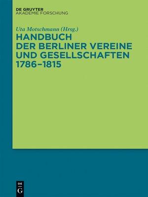 cover image of Handbuch der Berliner Vereine und Gesellschaften 1786–1815