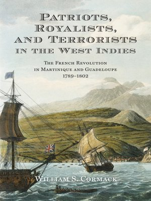 cover image of Patriots, Royalists, and Terrorists in the West Indies