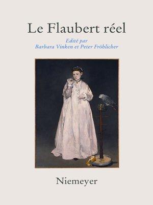 cover image of Le Flaubert réel