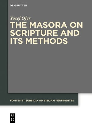 cover image of The Masora on Scripture and Its Methods