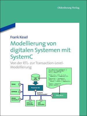 cover image of Modellierung von digitalen Systemen mit SystemC