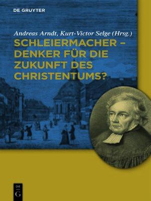 cover image of Schleiermacher--Denker für die Zukunft des Christentums?