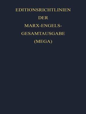 cover image of Editionsrichtlinien der Marx-Engels-Gesamtausgabe (MEGA)
