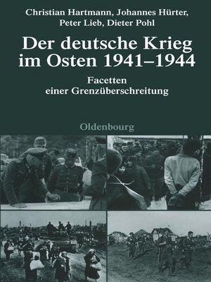 cover image of Der deutsche Krieg im Osten 1941-1944