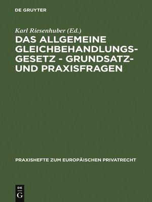 cover image of Das Allgemeine Gleichbehandlungsgesetz--Grundsatz- und Praxisfragen