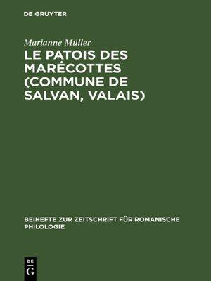 cover image of Le patois des Marécottes (Commune de Salvan, Valais)