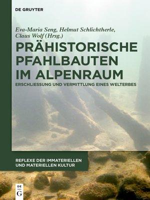 cover image of Prähistorische Pfahlbauten im Alpenraum