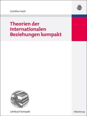 cover image of Theorien der Internationalen Beziehungen kompakt