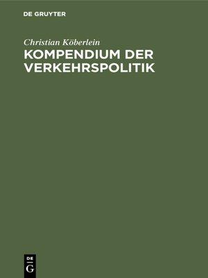 cover image of Kompendium der Verkehrspolitik