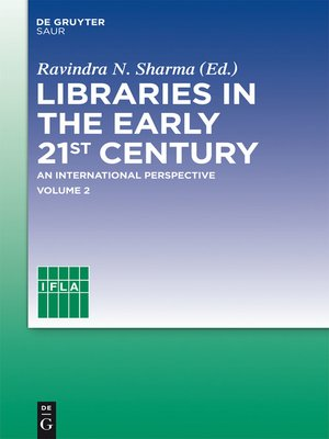 cover image of Libraries in the early 21st century, volume 2