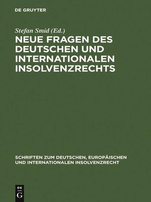 cover image of Neue Fragen des deutschen und internationalen Insolvenzrechts