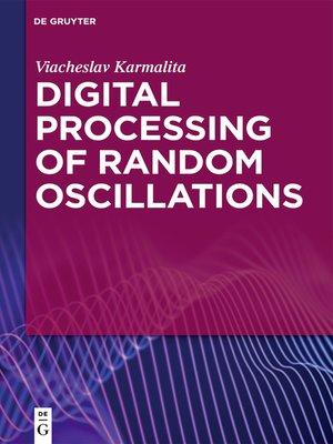 cover image of Digital Processing of Random Oscillations