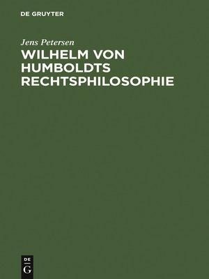 cover image of Wilhelm von Humboldts Rechtsphilosophie