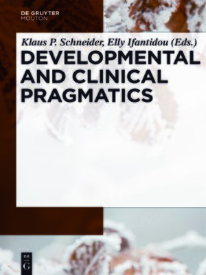 cover image of Developmental and Clinical Pragmatics