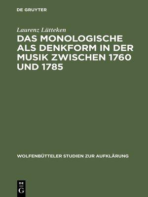 cover image of Das Monologische als Denkform in der Musik zwischen 1760 und 1785