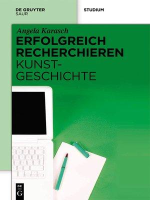 cover image of Erfolgreich recherchieren –  Kunstgeschichte