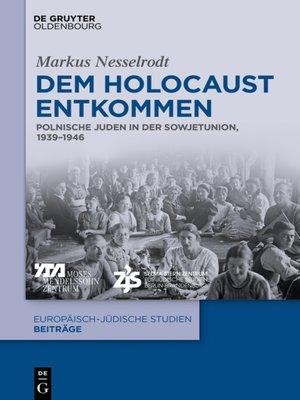 cover image of Dem Holocaust entkommen