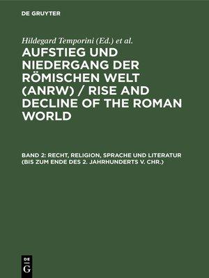 cover image of Recht, Religion, Sprache und Literatur (bis zum Ende des 2. Jahrhunderts v. Chr.)