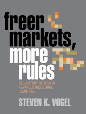 cover image of Freer Markets, More Rules