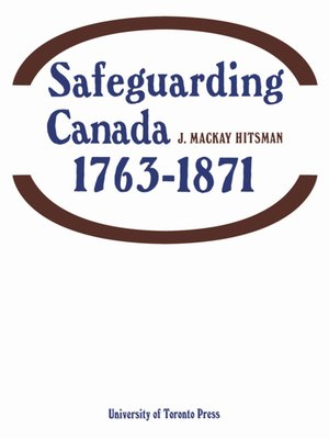 cover image of Safeguarding Canada 1763-1871