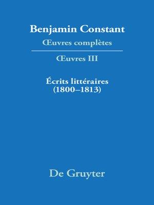cover image of Écrits littéraires (1800–1813)
