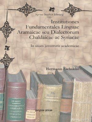 cover image of Institutiones Fundamentales Linguae Aramaicae seu Dialectorum Chaldaicae ac Syriacae
