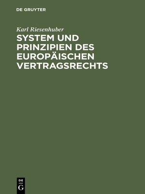 cover image of System und Prinzipien des Europäischen Vertragsrechts