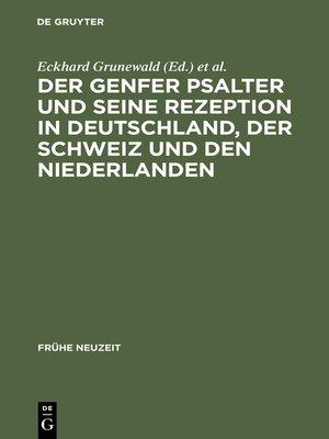 cover image of Der Genfer Psalter und seine Rezeption in Deutschland, der Schweiz und den Niederlanden
