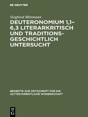 cover image of Deuteronomium 1,1–6,3 literarkritisch und traditionsgeschichtlich untersucht