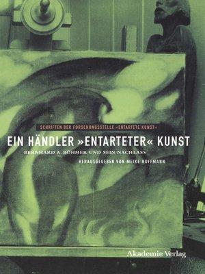 """cover image of Ein Händler """"entarteter"""" Kunst"""