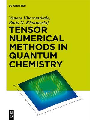 cover image of Tensor Numerical Methods in Quantum Chemistry