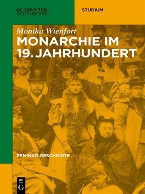 cover image of Monarchie im 19. Jahrhundert