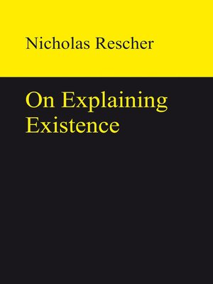 cover image of On Explaining Existence