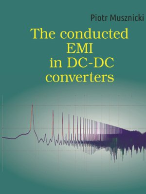 cover image of The conducted EMI in DC-DC converters