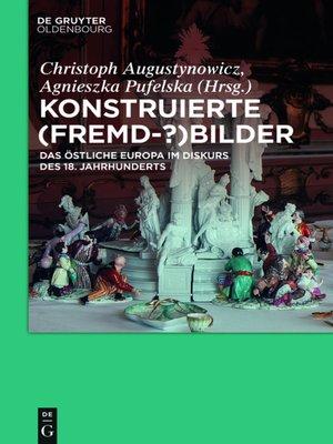 cover image of Konstruierte (Fremd-?)Bilder