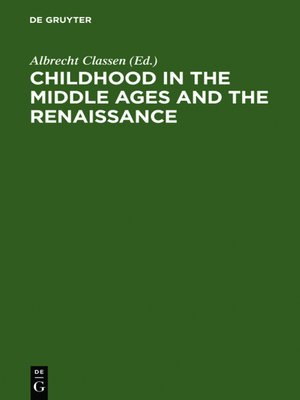 cover image of Childhood in the Middle Ages and the Renaissance