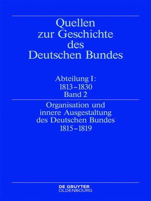 cover image of Organisation und innere Ausgestaltung des Deutschen Bundes 1815-1819