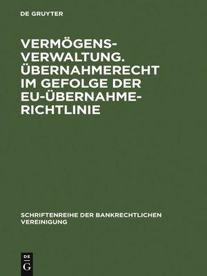 cover image of Vermögensverwaltung. Übernahmerecht im Gefolge der EU-Übernahmerichtlinie.