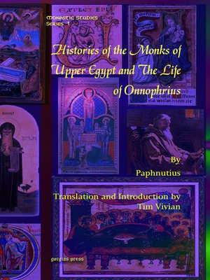 cover image of Histories of the Monks of Upper Egypt and the Life of Onnophrius